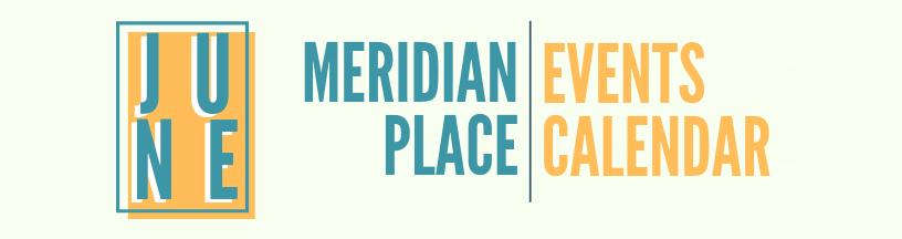 Meridian Place June Event Calendar